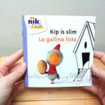 Kip is slim Nederlands - Spaans - cover - tweetalig kinderboek van nik-nak