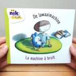 De lawaaimachine - cover met Frans - tweetalig kinderboek nik-nak